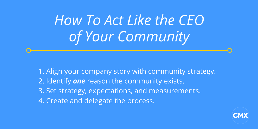 How to Act Like the CEO of Your Community